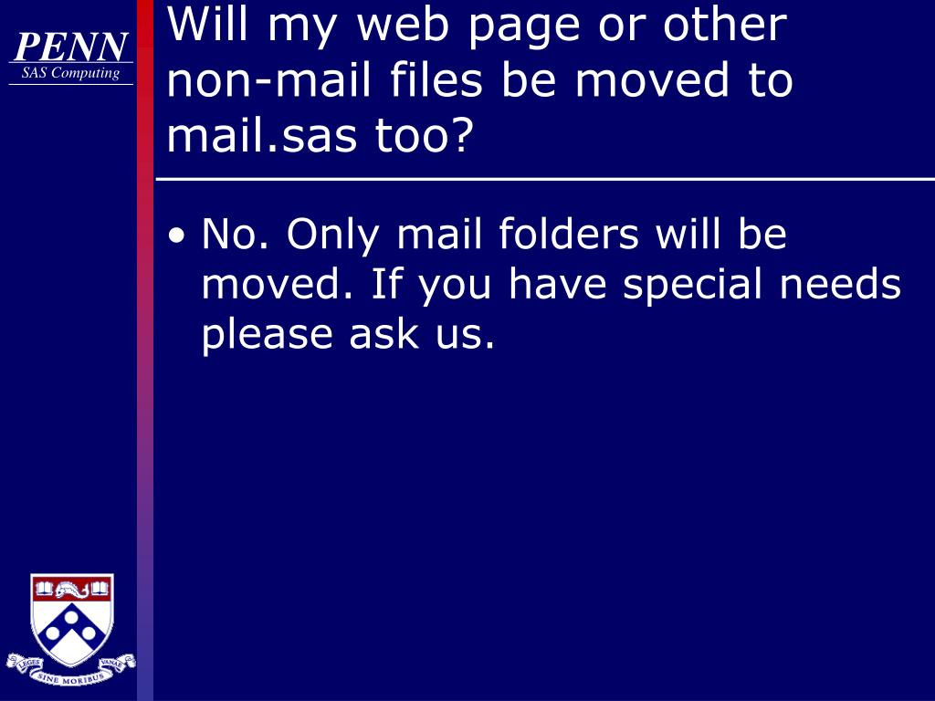 Will my web page or other non-mail files be moved to mail.sas too?