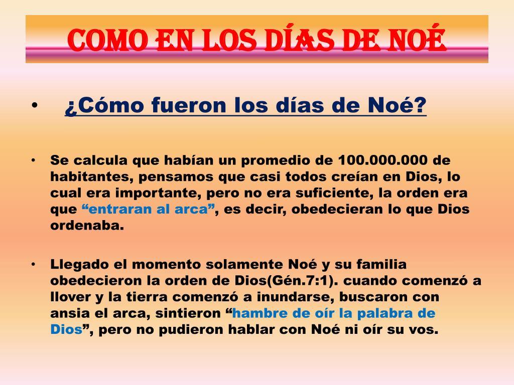 Como en los días de Noé