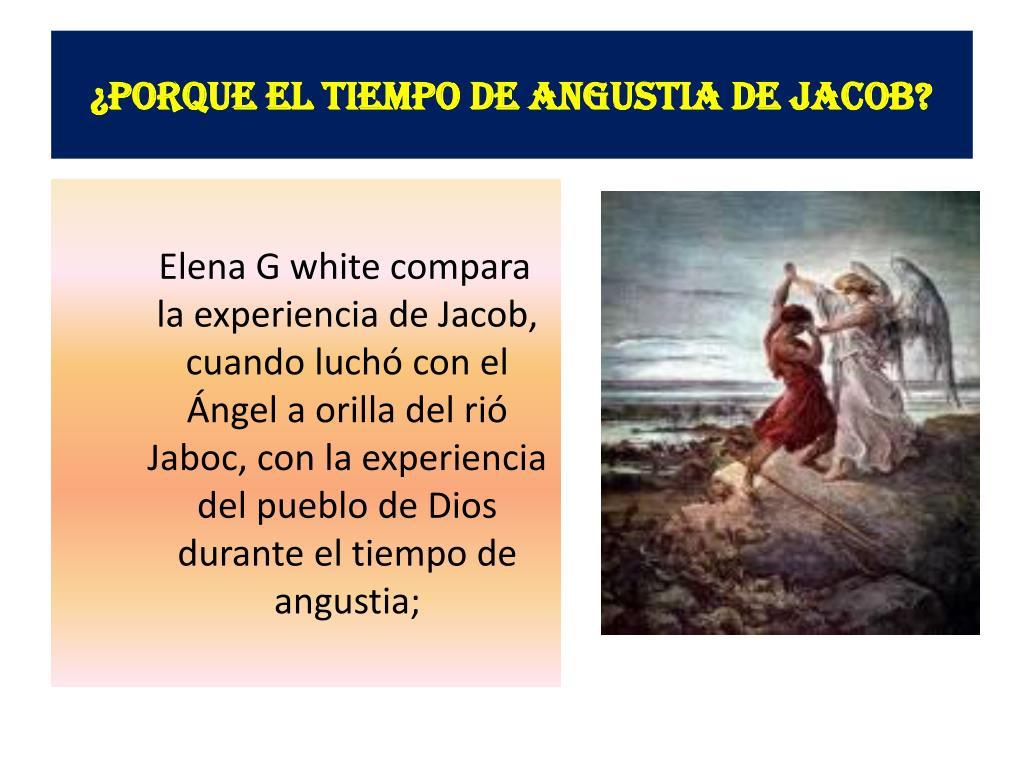 ¿Porque el tiempo de Angustia de Jacob?