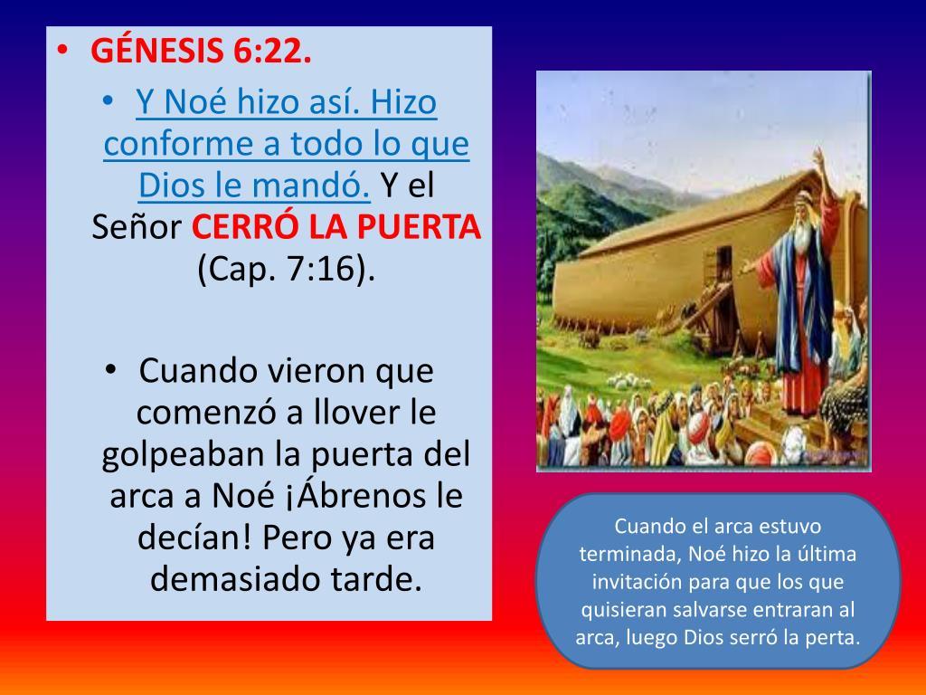 GÉNESIS 6:22.