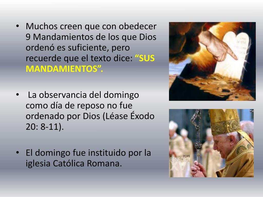 Muchos creen que con obedecer 9 Mandamientos de los que Dios ordenó es suficiente, pero recuerde que el texto dice: