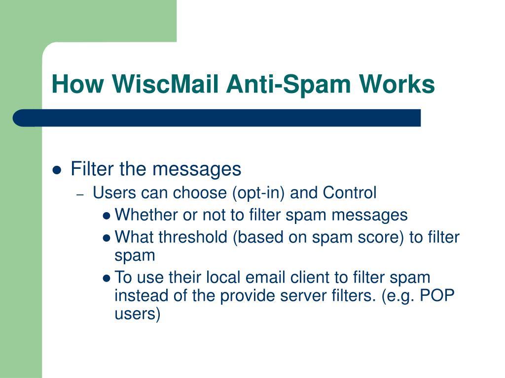 How WiscMail Anti-Spam Works