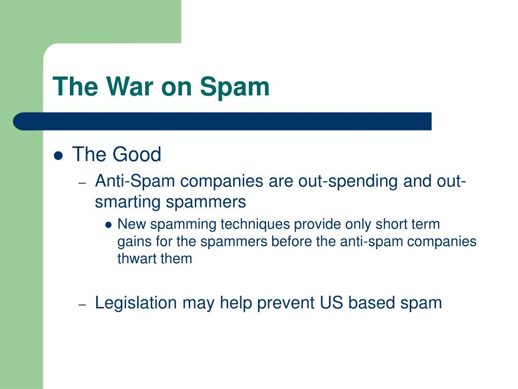 The War on Spam