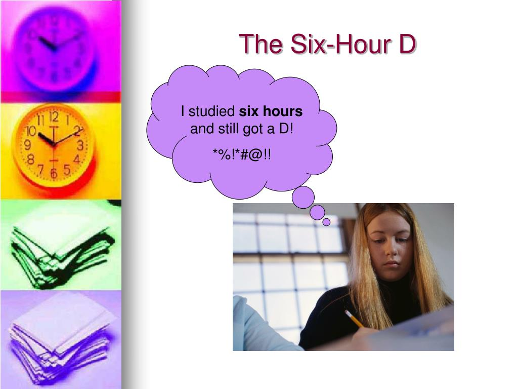 The Six-Hour D