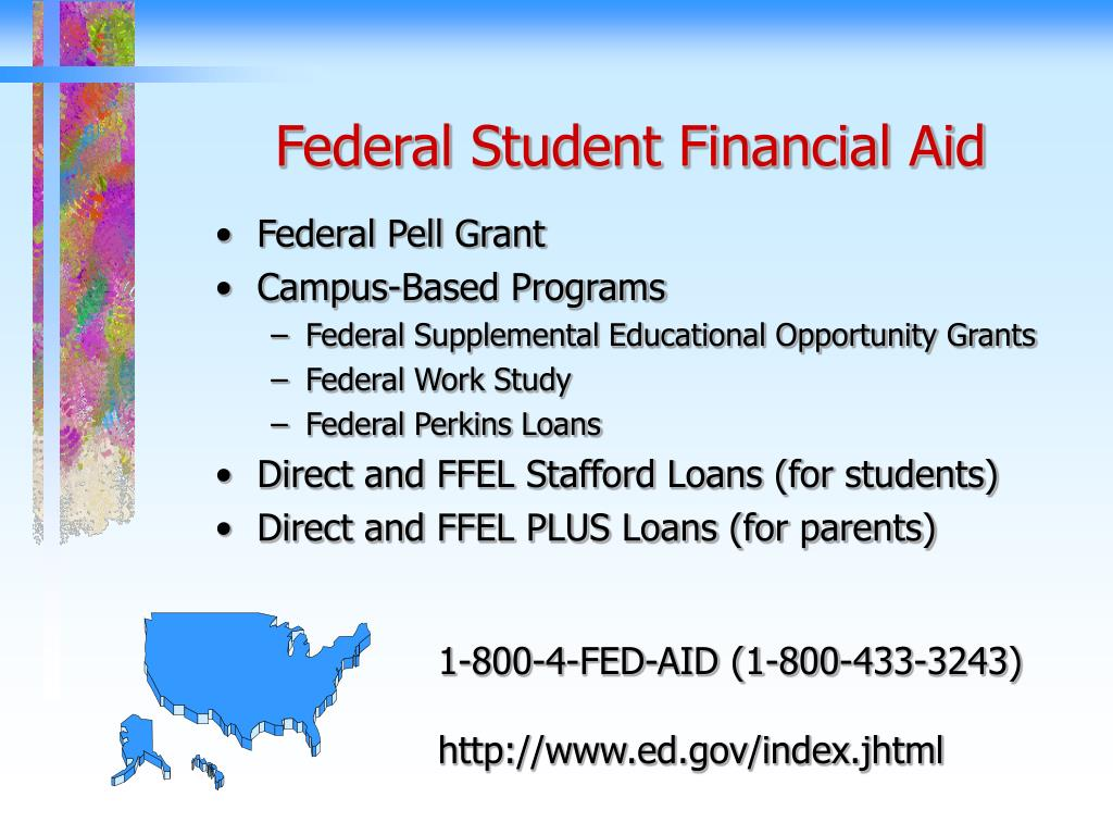 Federal Student Financial Aid
