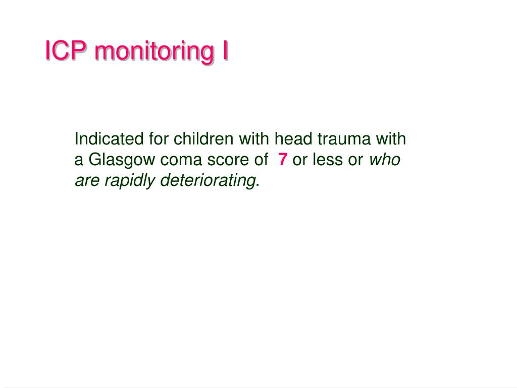 ICP monitoring I