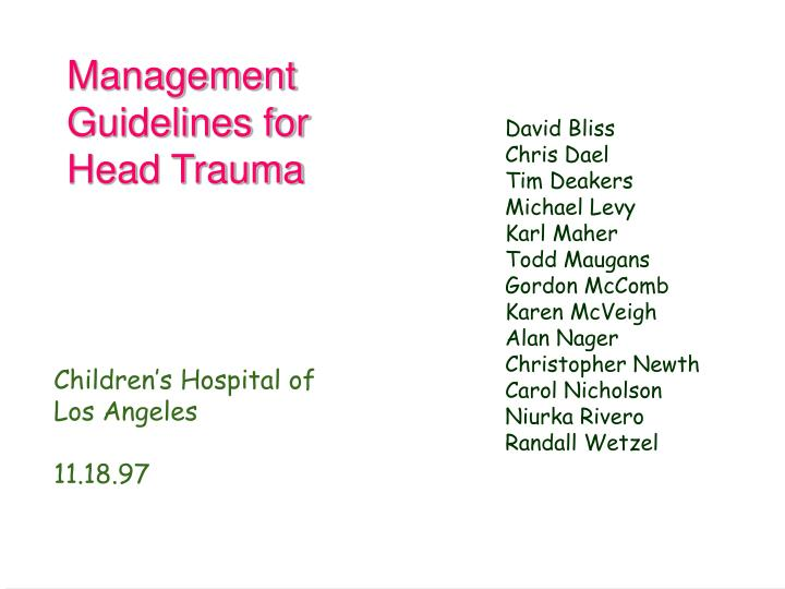 Management guidelines for head trauma l.jpg