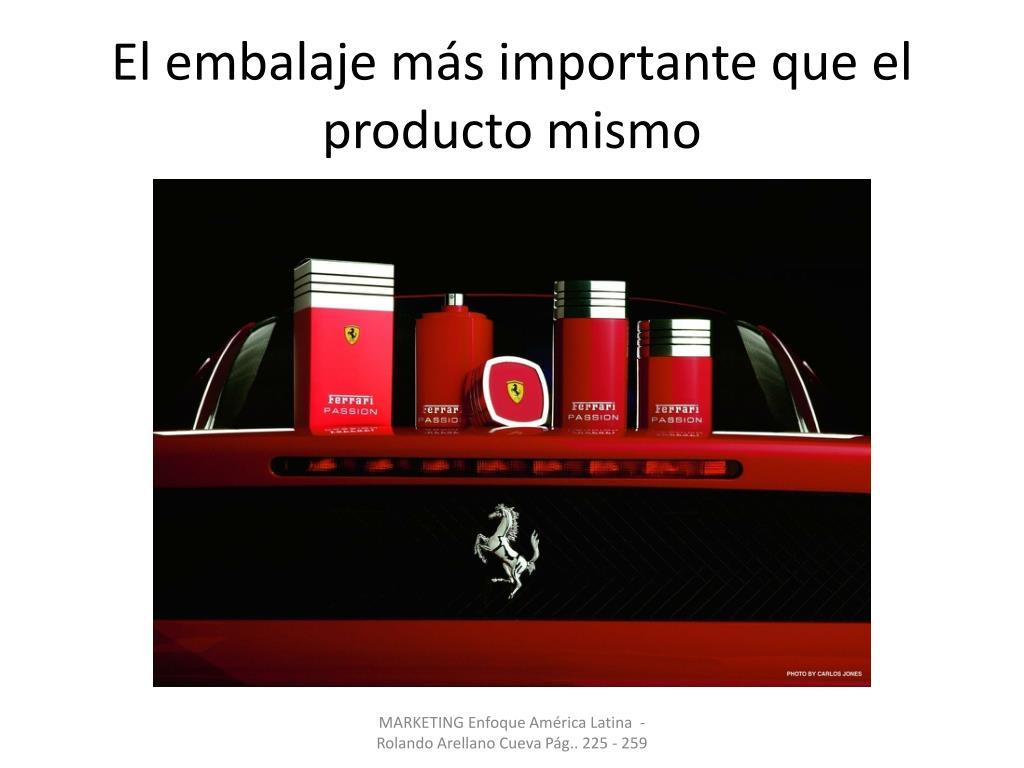 El embalaje más importante que el producto mismo