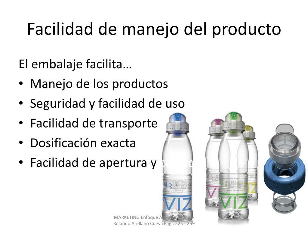 Facilidad de manejo del producto