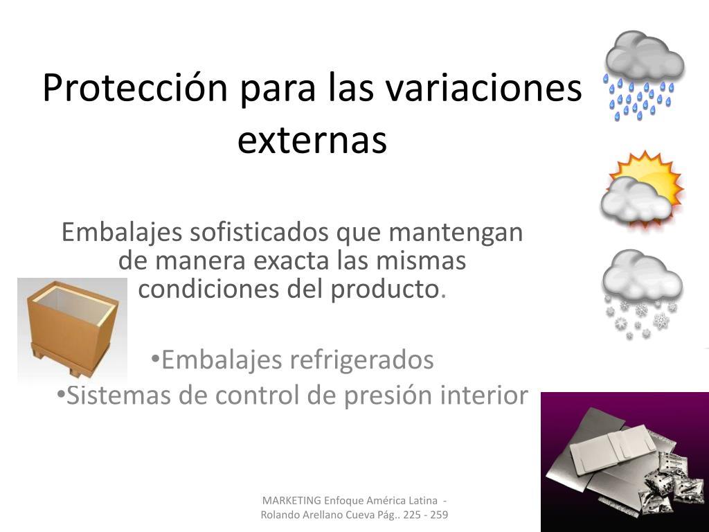 Protección para las variaciones externas