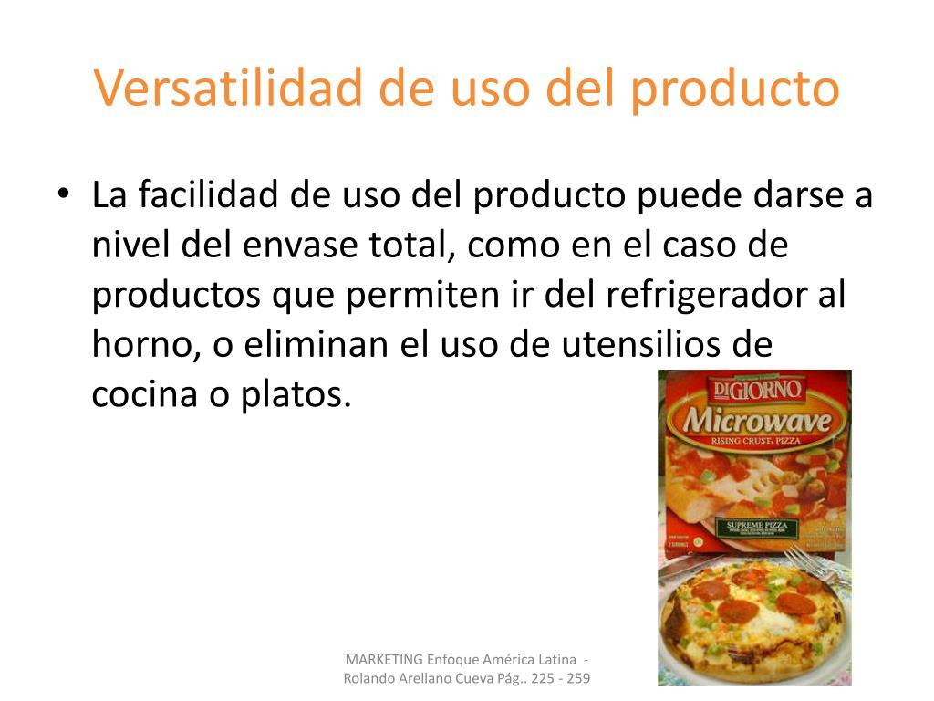 Versatilidad de uso del producto