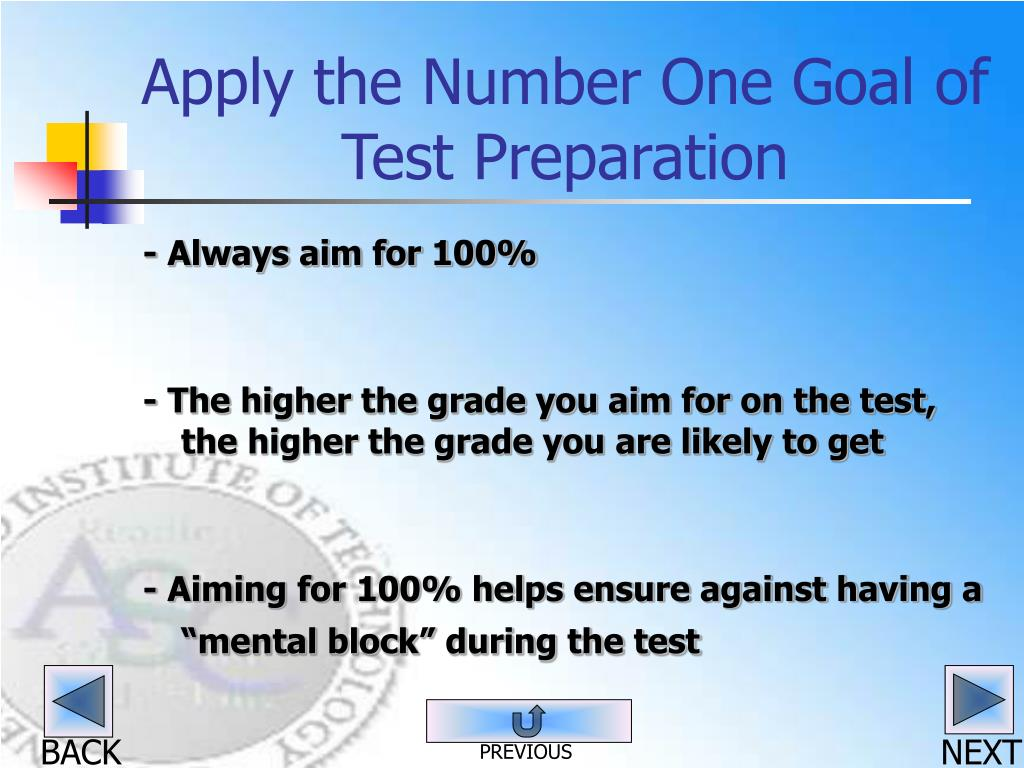 Apply the Number One Goal of Test Preparation