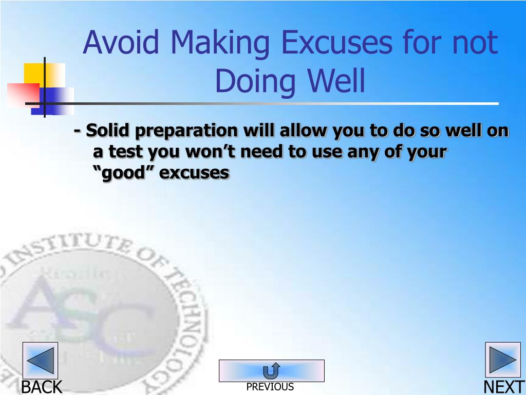 Avoid Making Excuses for not Doing Well
