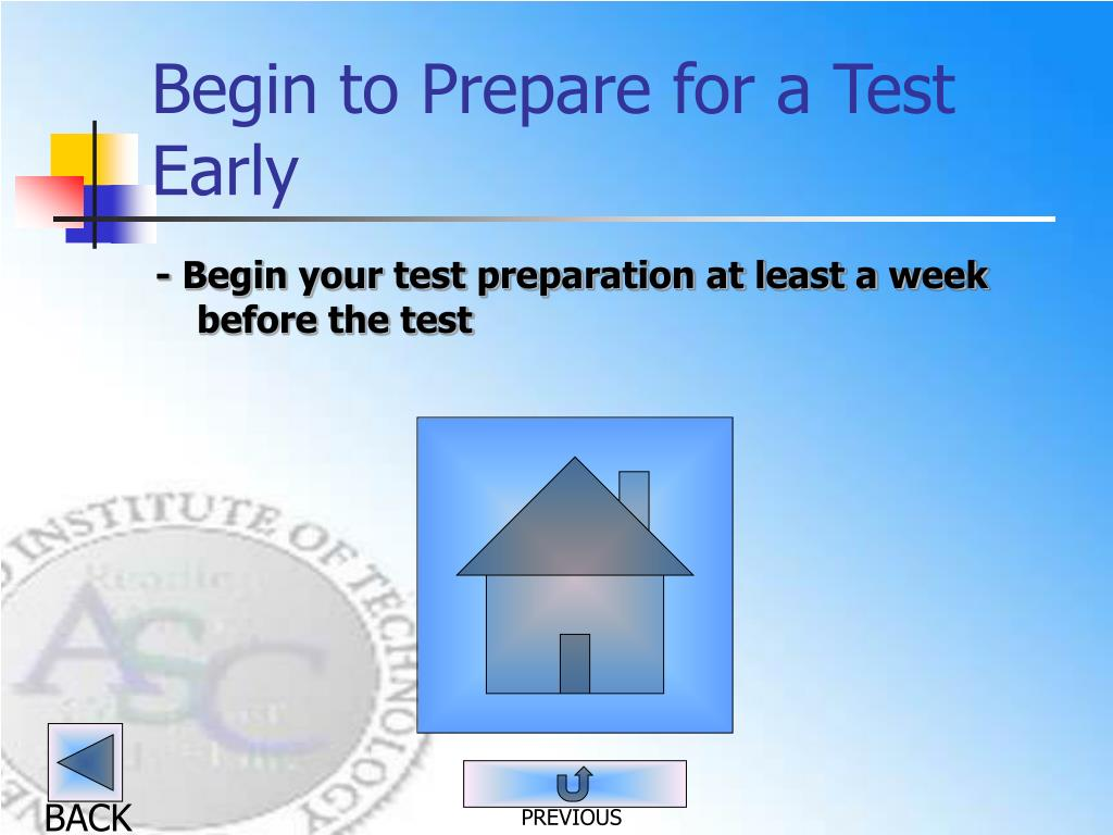Begin to Prepare for a Test Early