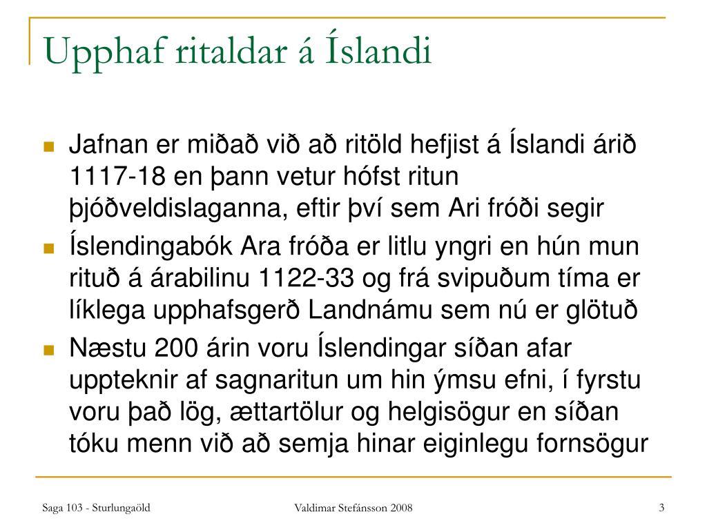 Upphaf ritaldar á Íslandi