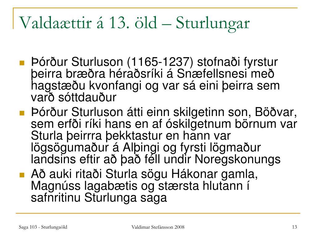 Valdaættir á 13. öld – Sturlungar