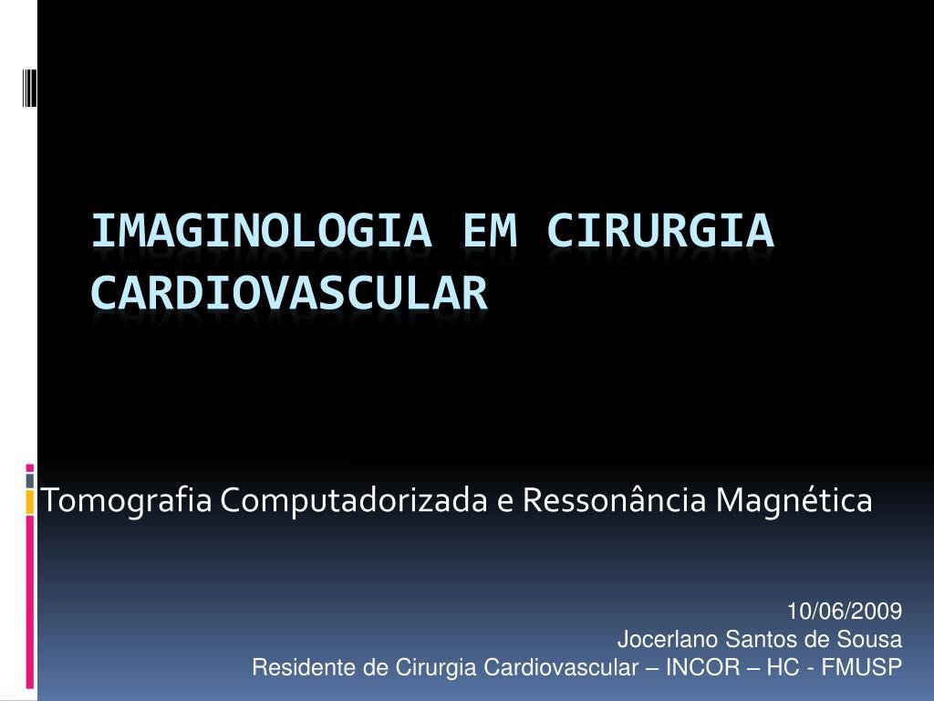 Tomografia Computadorizada e Ressonância Magnética