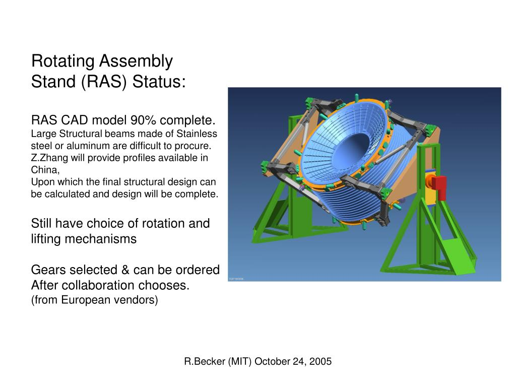 Rotating Assembly Stand (RAS) Status: