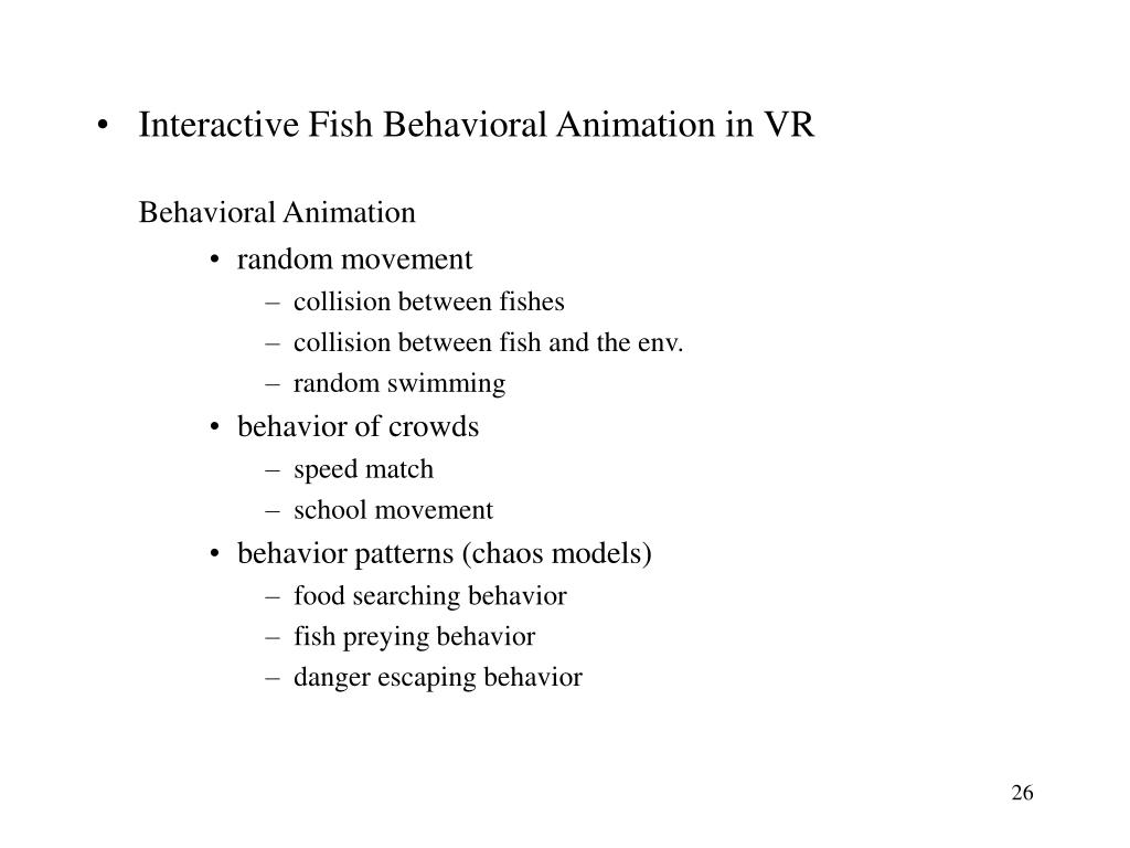 Interactive Fish Behavioral Animation in VR