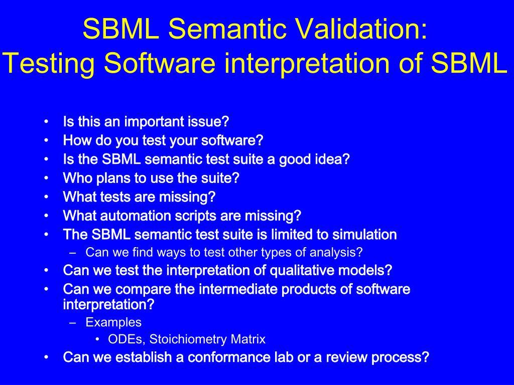 SBML Semantic Validation:
