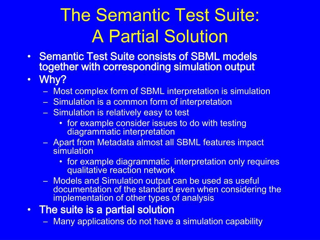 The Semantic Test Suite: