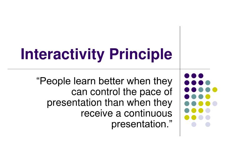 Interactivity principle