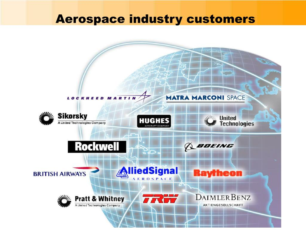 Aerospace industry customers