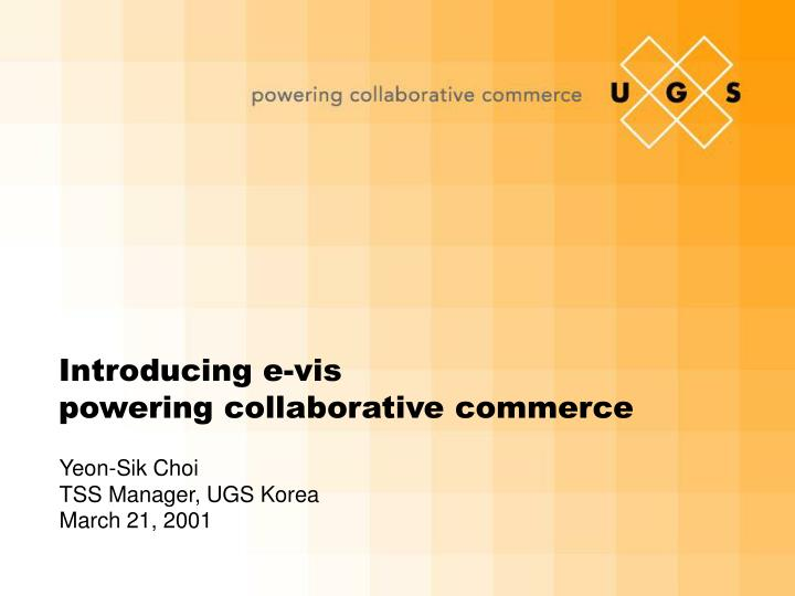 Introducing e vis powering collaborative commerce l.jpg