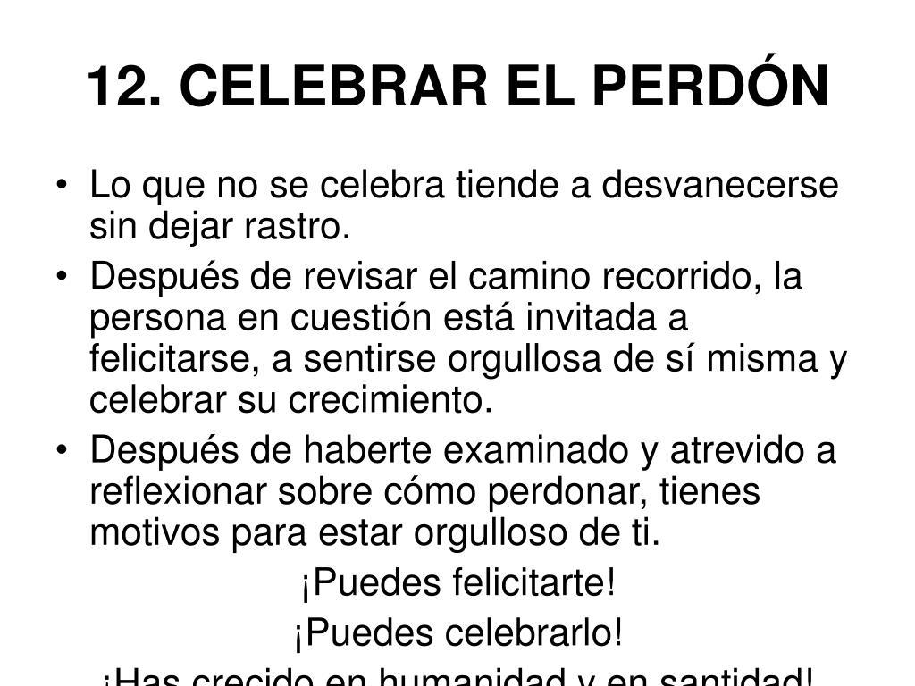 12. CELEBRAR EL PERDÓN