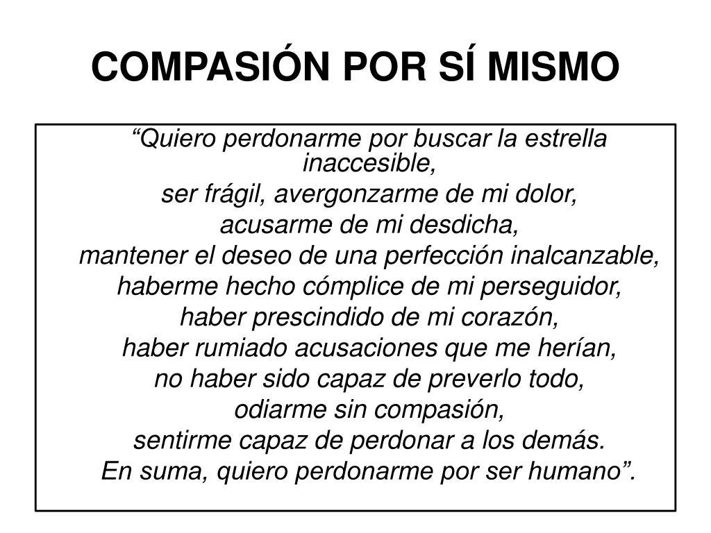 COMPASIÓN POR SÍ MISMO