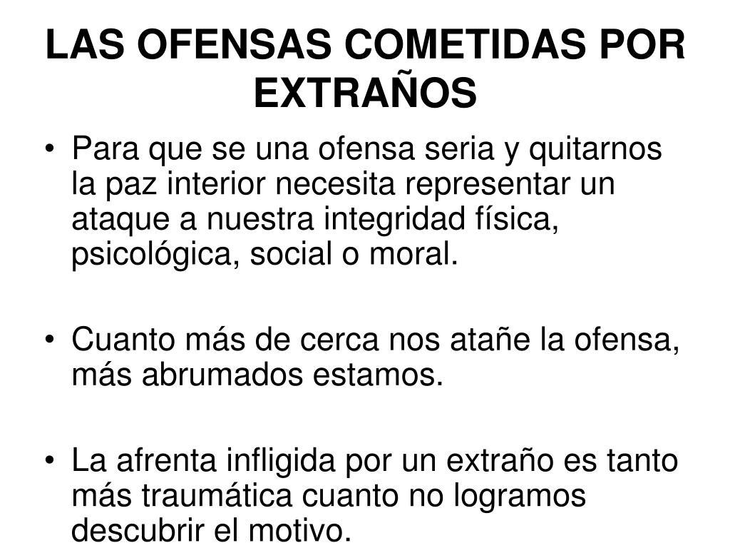 LAS OFENSAS COMETIDAS POR EXTRAÑOS