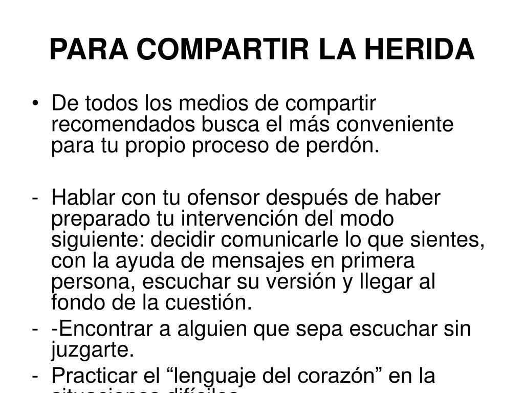 PARA COMPARTIR LA HERIDA
