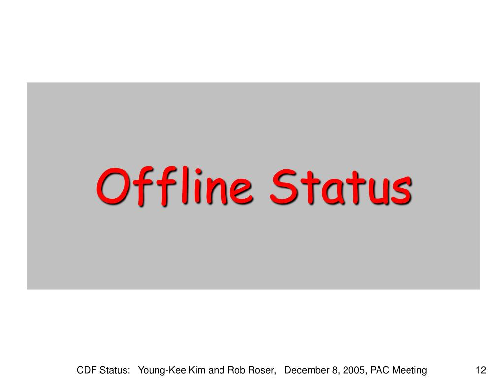 Offline Status