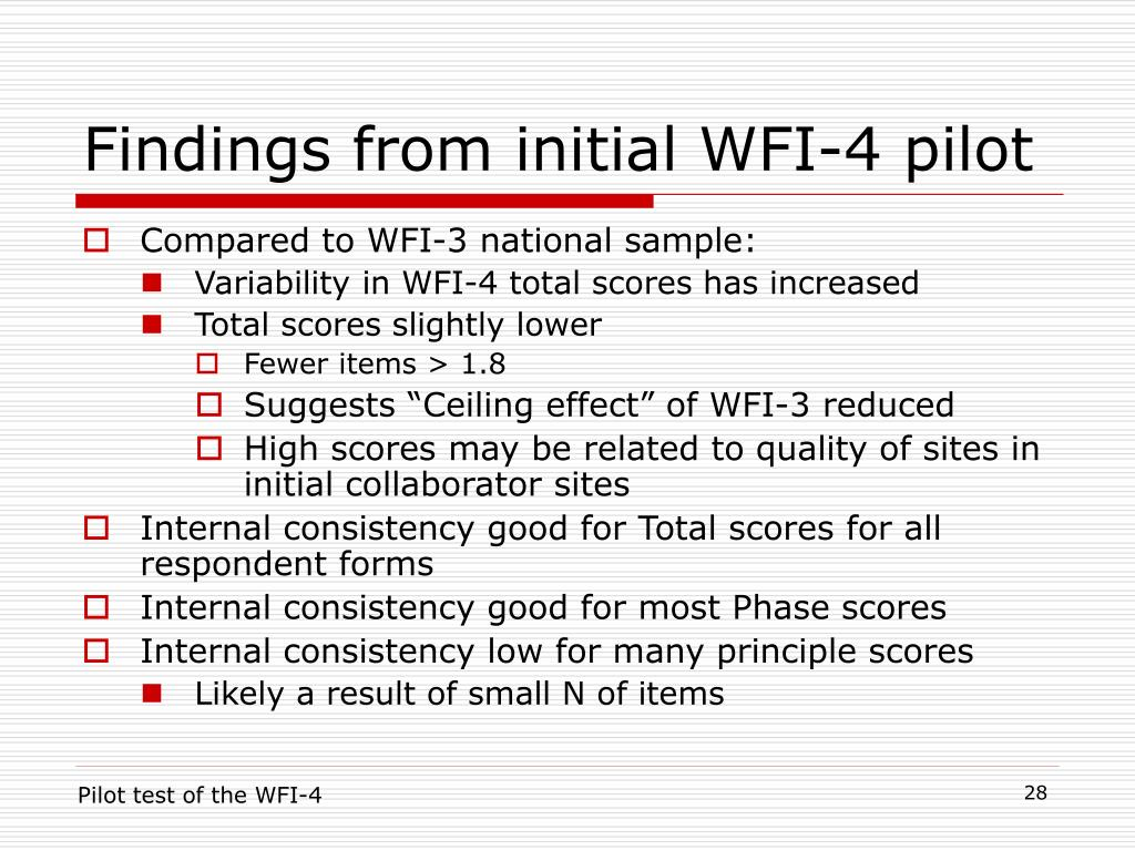 Findings from initial WFI-4 pilot