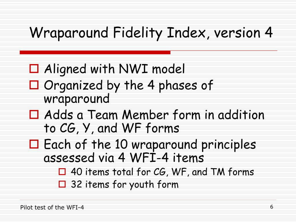 Wraparound Fidelity Index, version 4