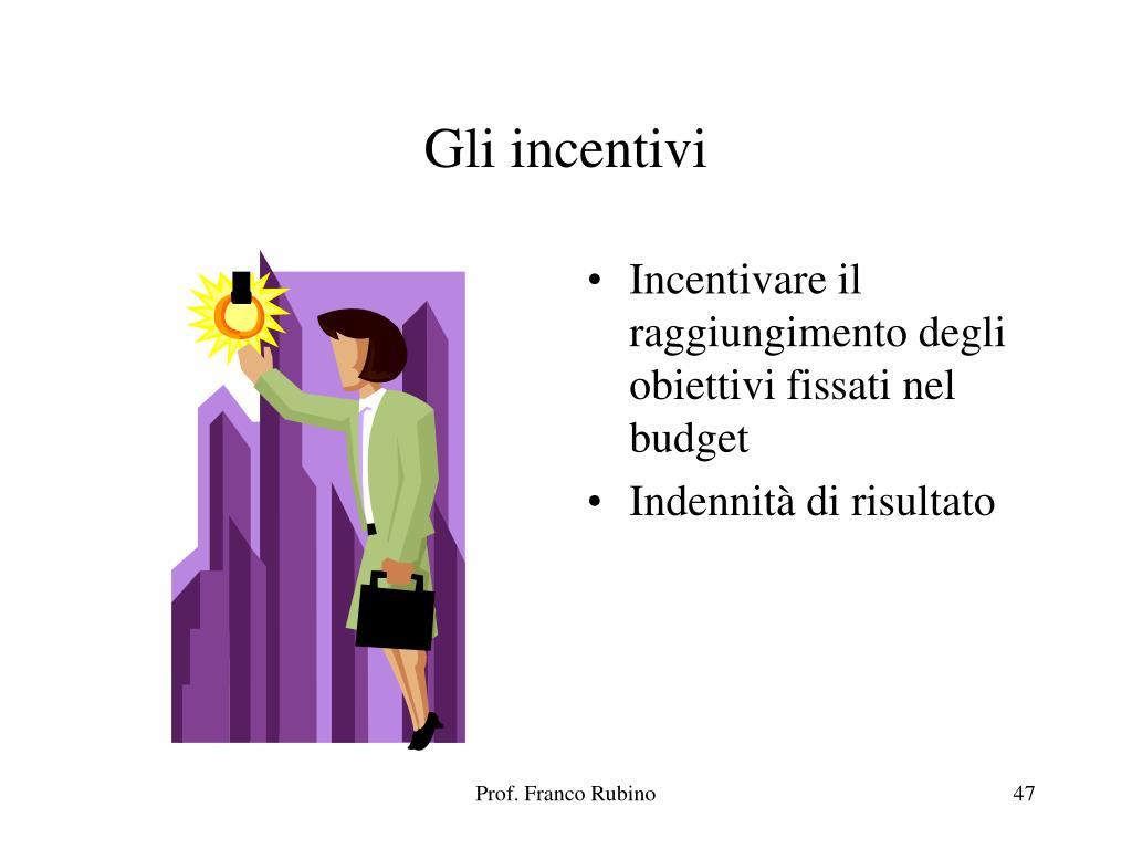 Gli incentivi