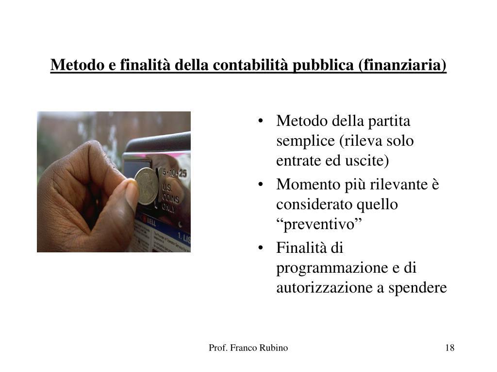 Metodo e finalità della contabilità pubblica (finanziaria)