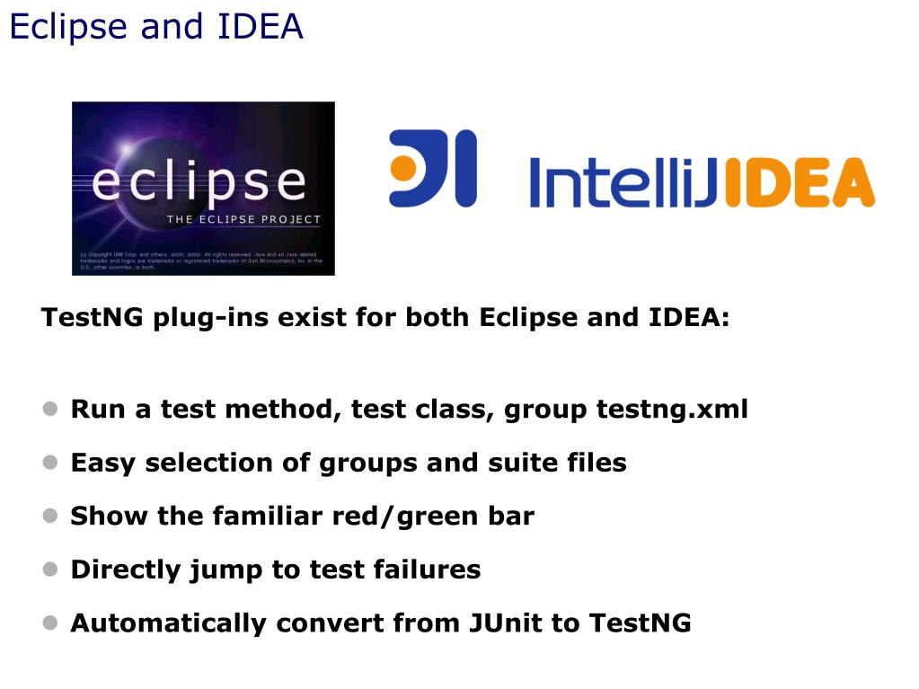 Eclipse and IDEA