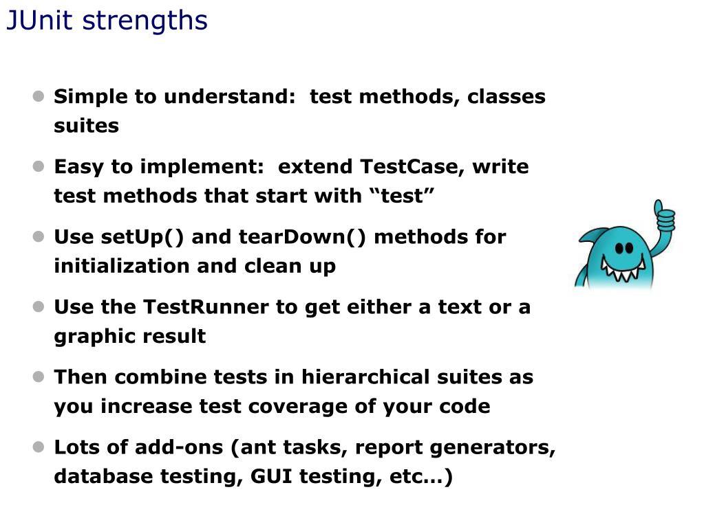 JUnit strengths