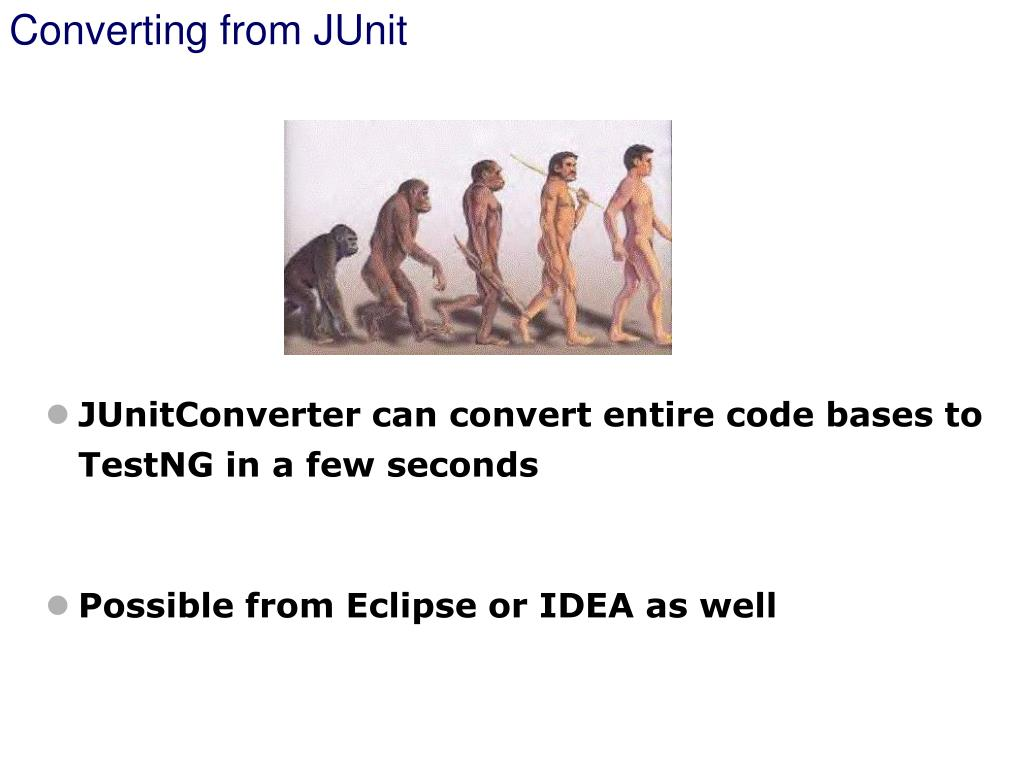Converting from JUnit