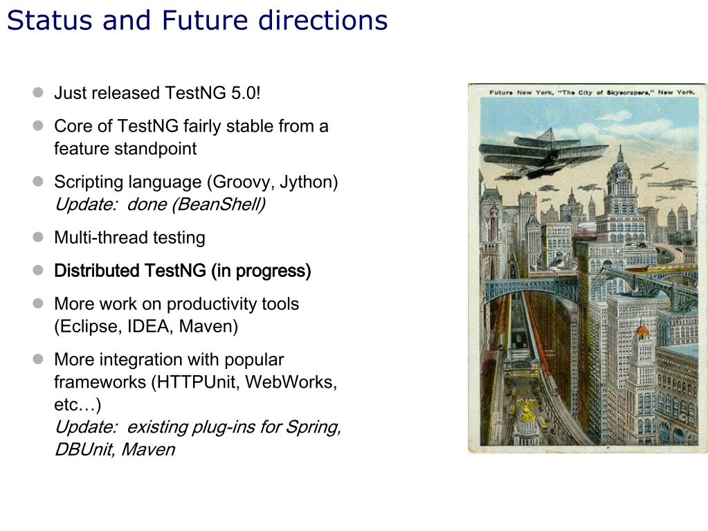 Status and Future directions