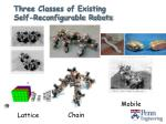 three classes of existing self reconfigurable robots