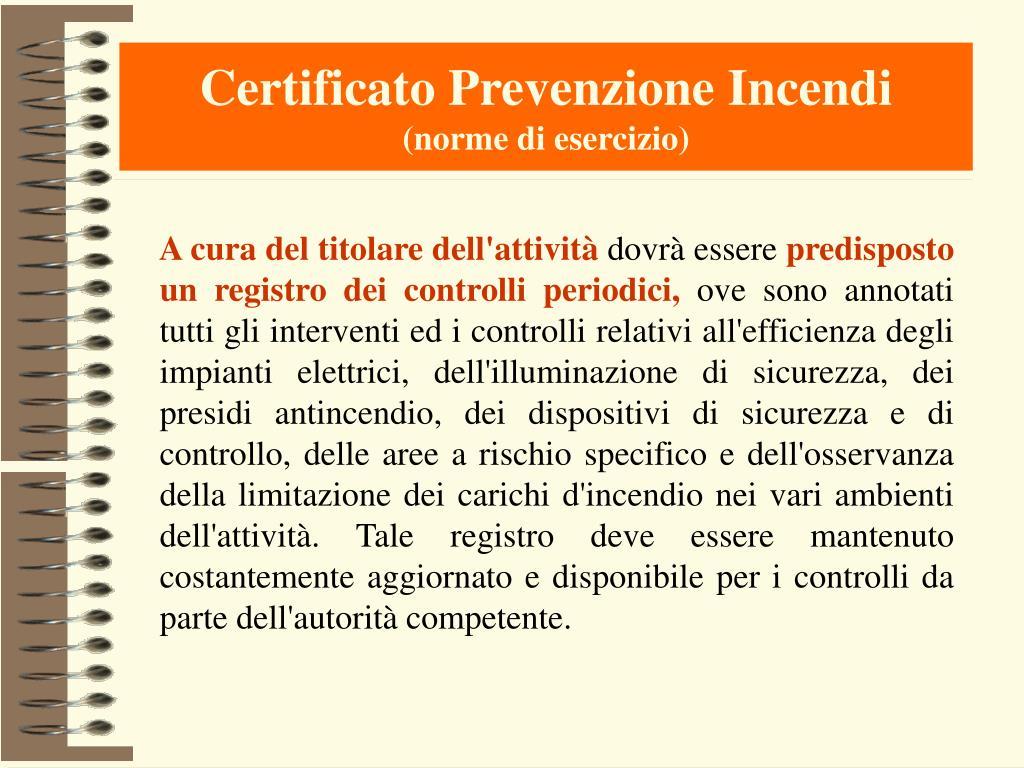 Certificato Prevenzione Incendi