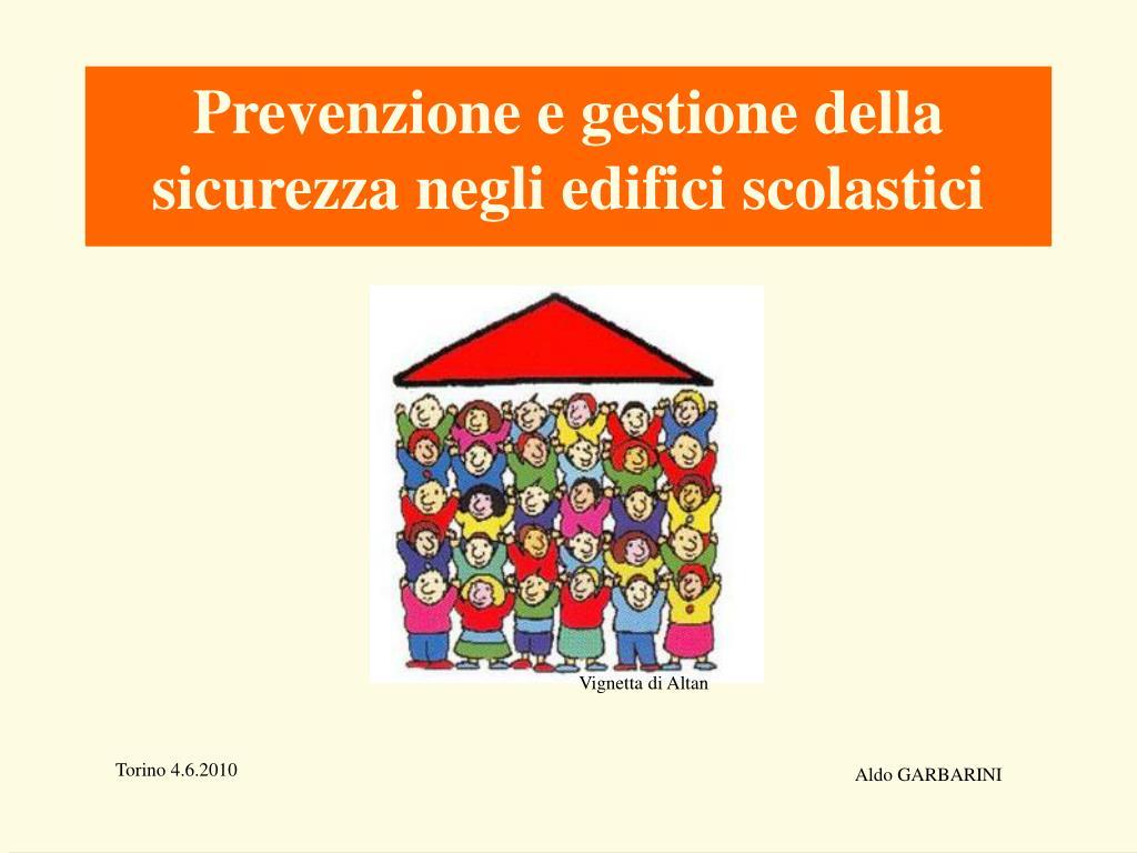Prevenzione e gestione della sicurezza negli edifici scolastici