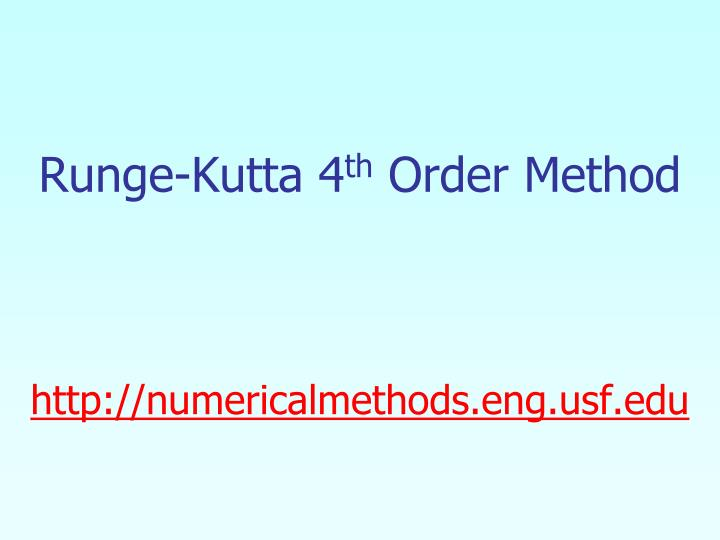Runge kutta 4 th order method http numericalmethods eng usf edu l.jpg