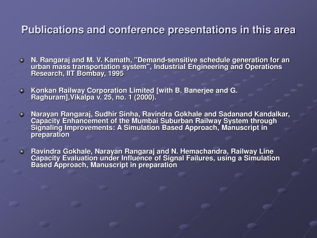 Publications and conference presentations in this area