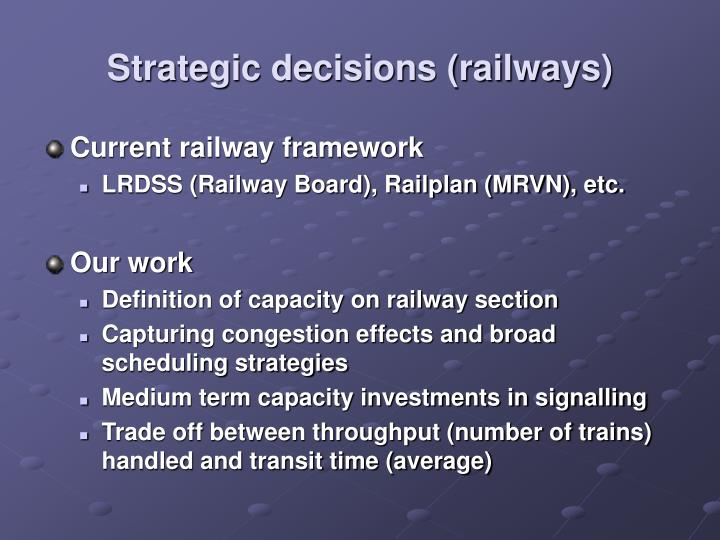 Strategic decisions railways