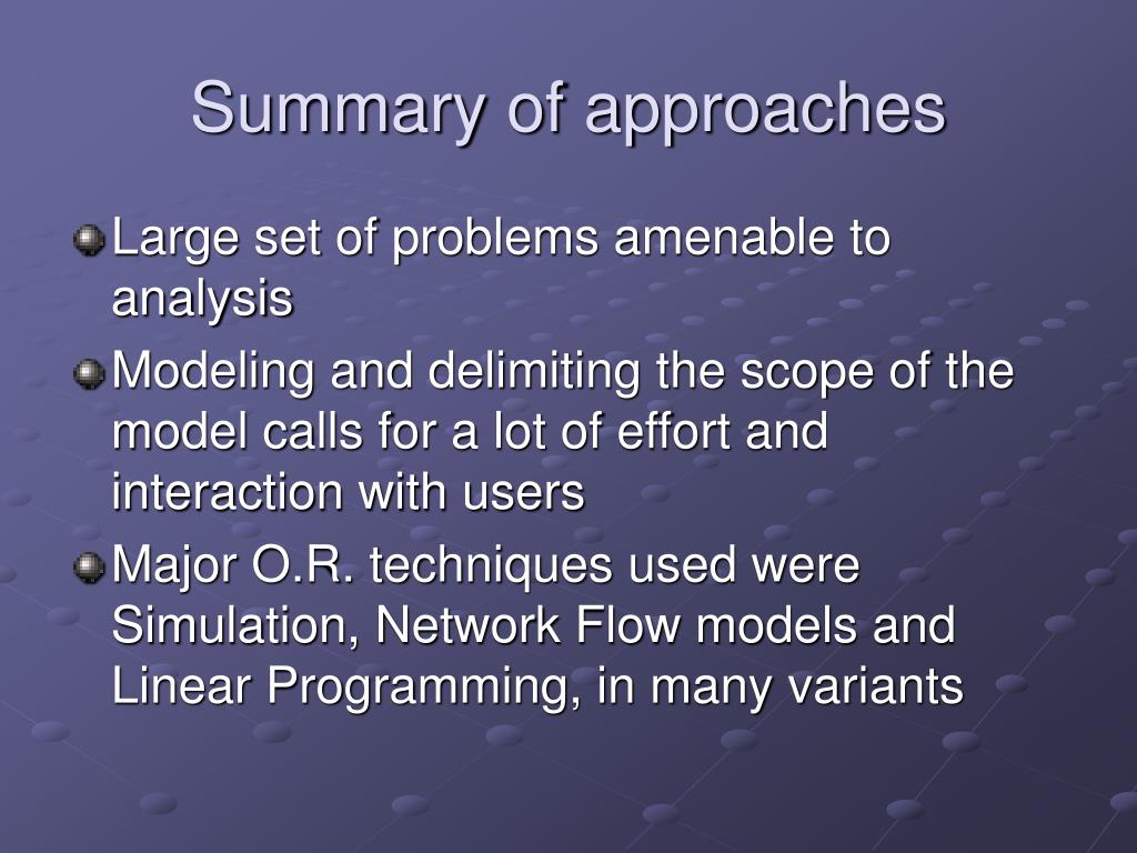 Summary of approaches