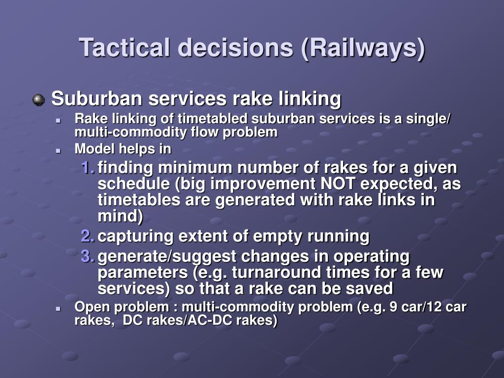 Tactical decisions (Railways)