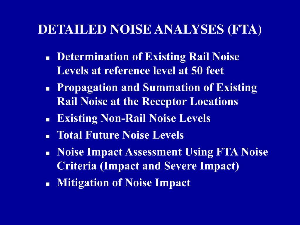DETAILED NOISE ANALYSES (FTA)